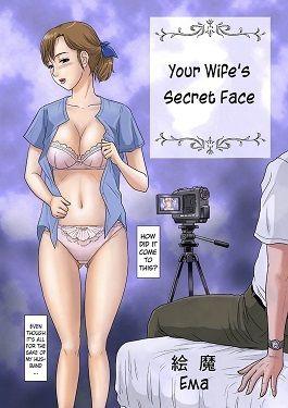 Your Wife's Disregard a close Face