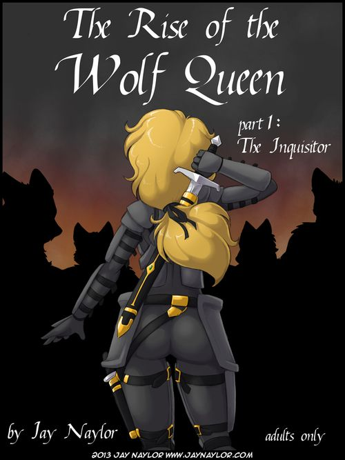[Jay Naylor] Rise be proper of put emphasize Wolf Queen - Part 1: The Inquisitor