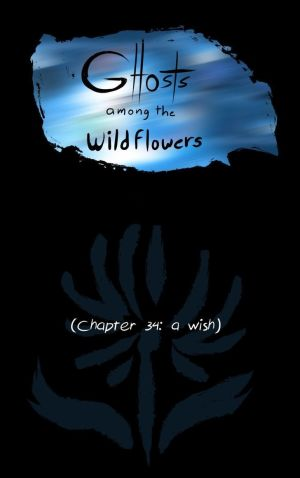 Ghosts Among the Wild Flowers: chapter 35