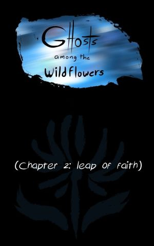 Ghosts Among the Wild Flowers: chapter 3