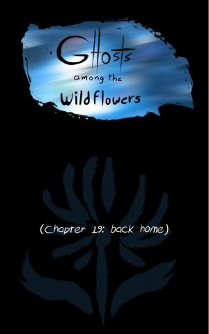 Ghosts Among the Wild Flowers: chapter 20